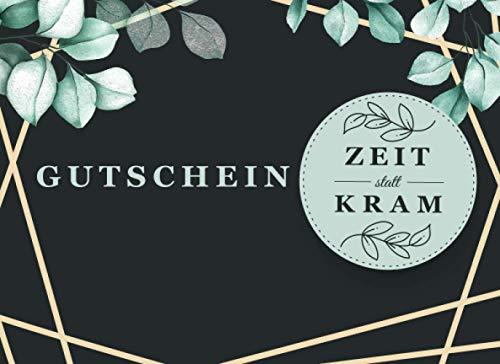 Gutscheinbuch Zeit statt Zeug: Gutscheinbuch zum Ausfüllen für Paare und Freunde| 12 Gutscheine für witzige und lustige Ideen. Geschenk für Frauen und...