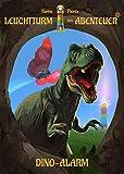 Leuchtturm der Abenteuer Dino-Alarm - Kinderbuch für Erstleser: Spannendes Erstlesebuch für Jungen & Mädchen ab 6 Jahre