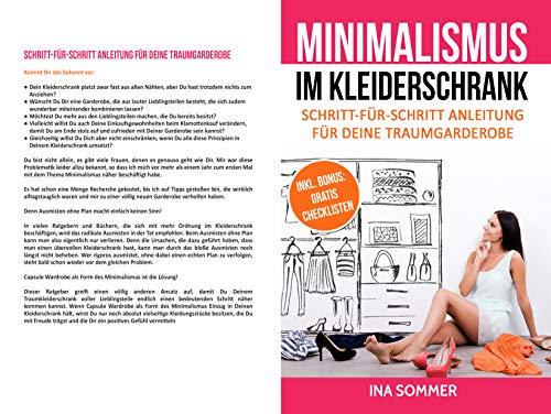 MINIMALISMUS IM KLEIDERSCHRANK: Kleiderschrank ausmisten, entrümpeln, aufräumen und organisieren. Minimalistischer Kleidungsstil minimalistische Garderobe in...