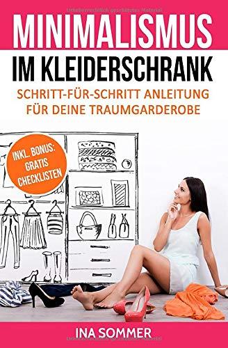 MINIMALISMUS IM KLEIDERSCHRANK: Kleiderschrank ausmisten, entrümpeln, aufräumen und organisieren
