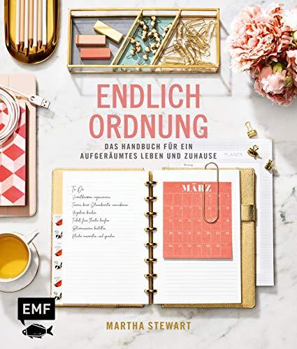 Endlich Ordnung – Das Handbuch für ein aufgeräumtes Leben und Zuhause: Ausmisten und Ordnung schaffen Raum für Raum – mit Wochenplänen, Checklisten,...