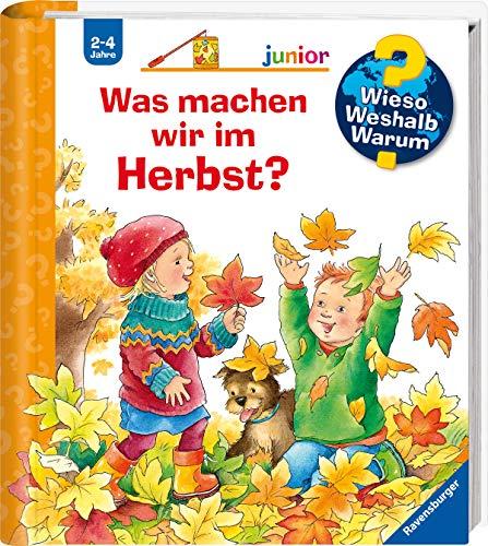 Wieso? Weshalb? Warum? junior: Was machen wir im Herbst? (Band 61) (Wieso? Weshalb? Warum? junior, 61)