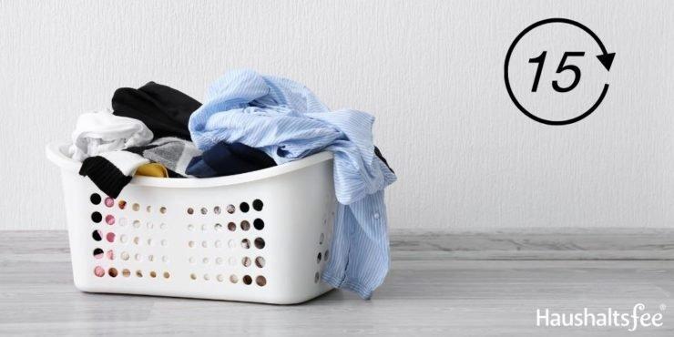 15 Minuten Wäsche machen